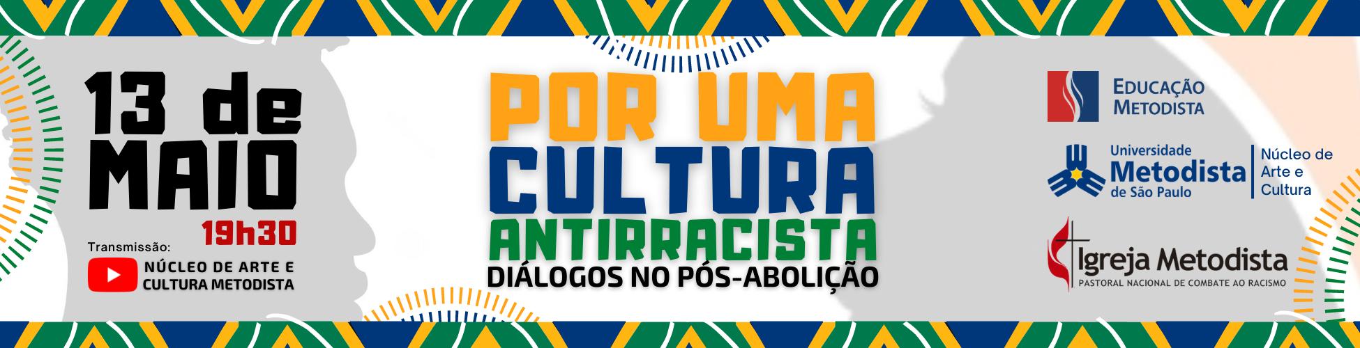 Por uma cultura antirracista | Diálogos no pós-abolição