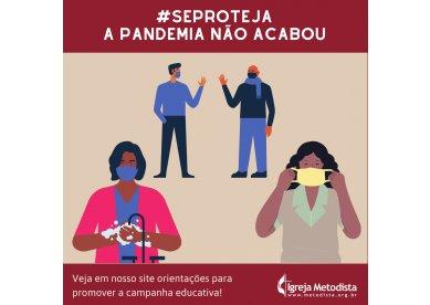 Material de apoio: #SeProteja | A pandemia não acabou