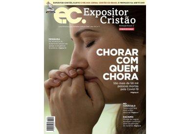Expositor Cristão de julho | Chorar com quem chora