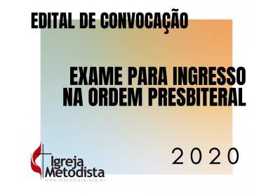 EDITAL DE CONVOCAÇÃO | Exame para ingresso na Ordem Presbiteral - 2020