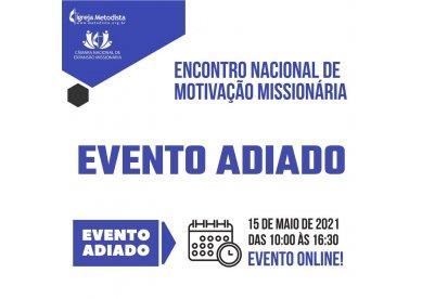 Adiamento do Encontro Nacional de Motivação Missionária