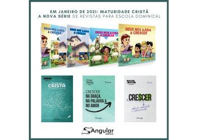 Maturidade Cristã   Novo tema de revistas para Escola Dominical