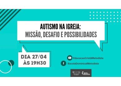 Live acessível em libras   Autismo na igreja: missão, desafio e possibilidades