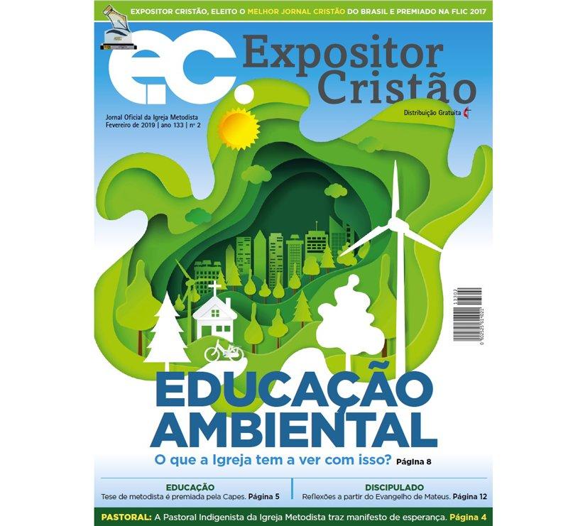 [EC] Expositor Cristão de fevereiro: educação ambiental e a igreja