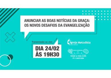 Live   Anunciar as boas notícias da Graça: os atuais desafios da evangelização