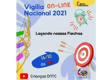 Vigília Nacional 2021 on-line | Lançando nossas flechas